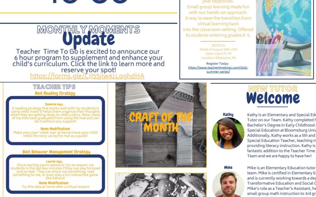 August Monthly Moments Newsletter!