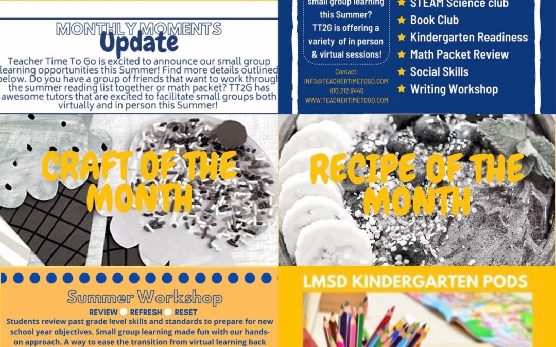 July Monthly Moments Newsletter